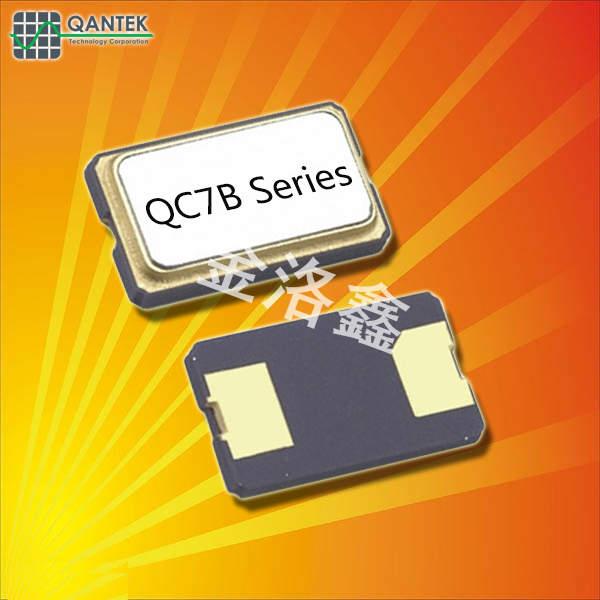 QANTEK晶振,贴片晶振,QC7B晶振,进口SMD晶振
